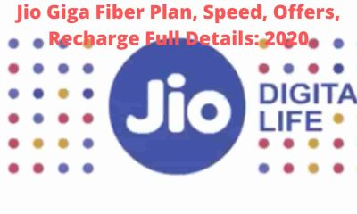 jio giga fiberJio Giga Fiber Plan, Speed, Offers, Recharge Full Details: 2020