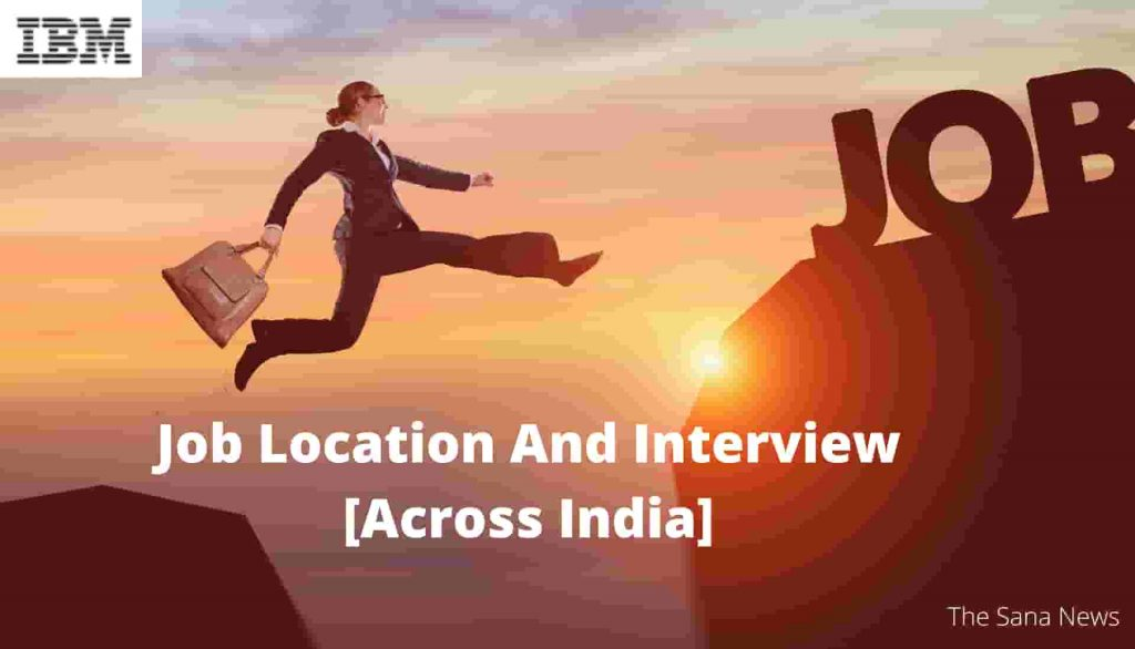 Job Location And Interview [Across India]