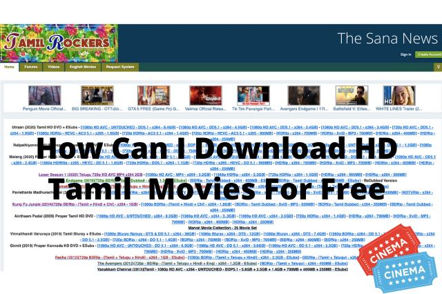 How Can I Download HD Tamil  Movies For Free