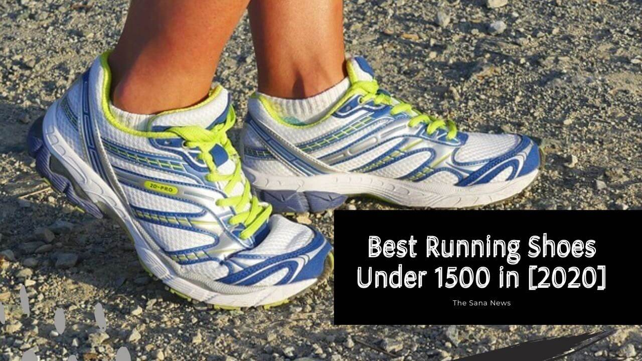[7Best] Affordable Running Shoes Under 1500 In [2020] Review